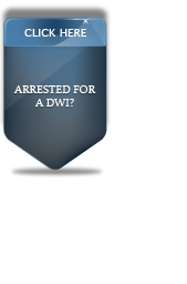 Arrested for a DWI?